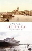 Uwe Rada: Die Elbe ★★★★