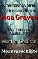 Moa Graven: Kommissar Guntram Ostfrieslandkrimis - Sammelband 1