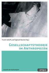Zivilgesellschaft - Theorie und politische Praxis