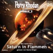 Perry Rhodan Neo 245: Saturn in Flammen