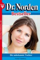 Patricia Vandenberg: Dr. Norden Bestseller 142 – Arztroman ★★★★