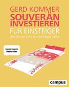 Gerd Kommer: Souverän investieren für Einsteiger ★★★★