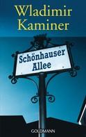 Wladimir Kaminer: Schönhauser Allee ★★★★