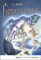 C.J. Busby: Froschzauber ★★★★