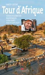 Tour d'Afrique - 12 000 Kilometer Radrennen von Kairo nach Kapstadt