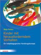Maja Nollau: Kinder mit herausforderndem Verhalten