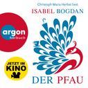 Isabel Bogdan: Der Pfau (Ungekürzte Lesung) ★★★★