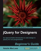 Natalie MacLees: jQuery for Designers Beginner's Guide
