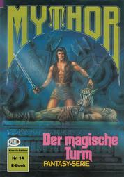 Mythor 14: Der magische Turm