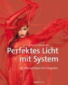 Roberto Valenzuela: Perfektes Licht mit System ★★★★