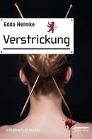 Edda Helmke: Verstrickung ★★★★