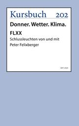 FLXX 4 | Schlussleuchten von und mit Peter Felixberger