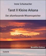 Tarot II Kleine Arkana - Der allumfassende Wissensspeicher