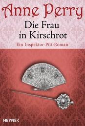 Die Frau in Kirschrot - Ein Inspektor-Pitt-Roman