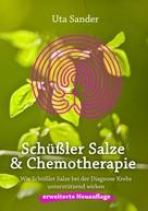 Uta Sander: Schüßler Salze und Chemotherapie
