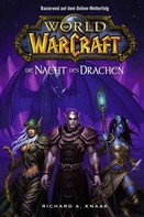 Richard A. Knaak: World of Warcraft: Die Nacht des Drachen ★★★★★