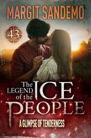 Margit Sandemo: The Ice People 43 - A Glimpse of Tenderness