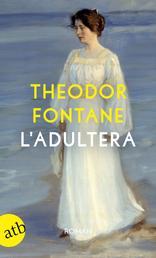 L'Adultera - Novelle