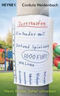 Cordula Weidenbach: Ein Bruder zu verkaufen mit Bett und Spielzeug ★★★★