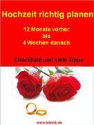 Tom Kreuzer: Hochzeit richtig planen ★★