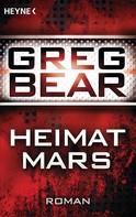 Greg Bear: Heimat Mars ★★★★