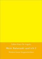 Esther Kiara De Angelo: Mein Natursekt und ich 2 ★★★★★