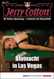 Jerry Cotton Sonder-Edition 137 - Krimi-Serie - Blutnacht in Las Vegas