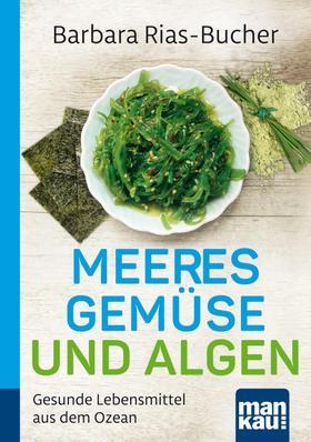 Meeresgemüse und Algen. Kompakt-Ratgeber