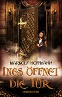 Markolf Hoffmann: Ines öffnet die Tür ★★★★★
