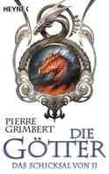 Pierre Grimbert: Die Götter - Das Schicksal von Ji ★★★★