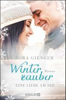 Zora Gienger: Winterzauber: Eine Liebe am See ★★★