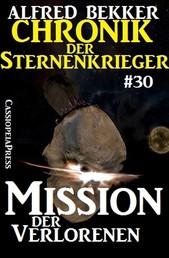 Chronik der Sternenkrieger 30: Mission der Verlorenen
