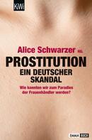 Alice Schwarzer: Prostitution - Ein deutscher Skandal ★★★★