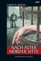 Guido M. Breuer: Nach alter Mörder Sitte ★★★★