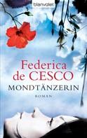 Federica de Cesco: Mondtänzerin ★★★★