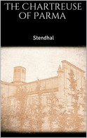 Stendhal: The Chartreuse of Parma