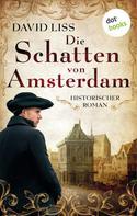 David Liss: Die Schatten von Amsterdam ★★★