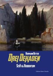 Drei Dekaden - SciFi & Heidentum