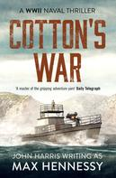 Max Hennessy: Cotton's War