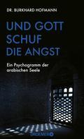 Burkhard Hofmann: Und Gott schuf die Angst