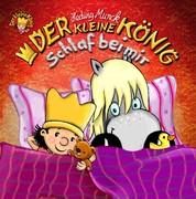 Der kleine König - Schlaf bei mir - Bildergeschichte
