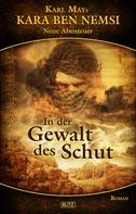 Hymer Georgy: Kara Ben Nemsi - Neue Abenteuer 04: In der Gewalt des Schut ★★★★