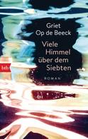 Griet Op de Beeck: Viele Himmel über dem Siebten ★★★★★