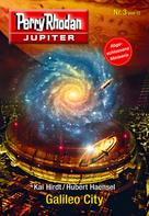 Kai Hirdt: Jupiter 3: Galileo City ★★★★