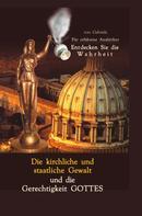 Gabriele: Die kirchliche und staatliche Gewalt und die Gerechtigkeit Gottes