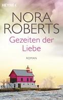 Nora Roberts: Gezeiten der Liebe ★★★★