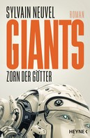 Sylvain Neuvel: Giants - Zorn der Götter ★★★★