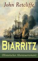 John Retcliffe: Biarritz (Historischer Abenteuerroman) ★★