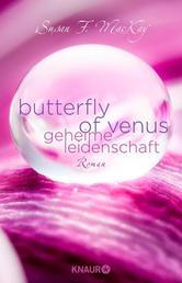 Butterfly of Venus - Geheime Leidenschaft - Roman