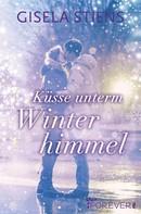 Gisela Stiens: Küsse unterm Winterhimmel ★★★